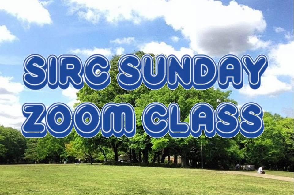 SIRC Sunday Zoom Class info